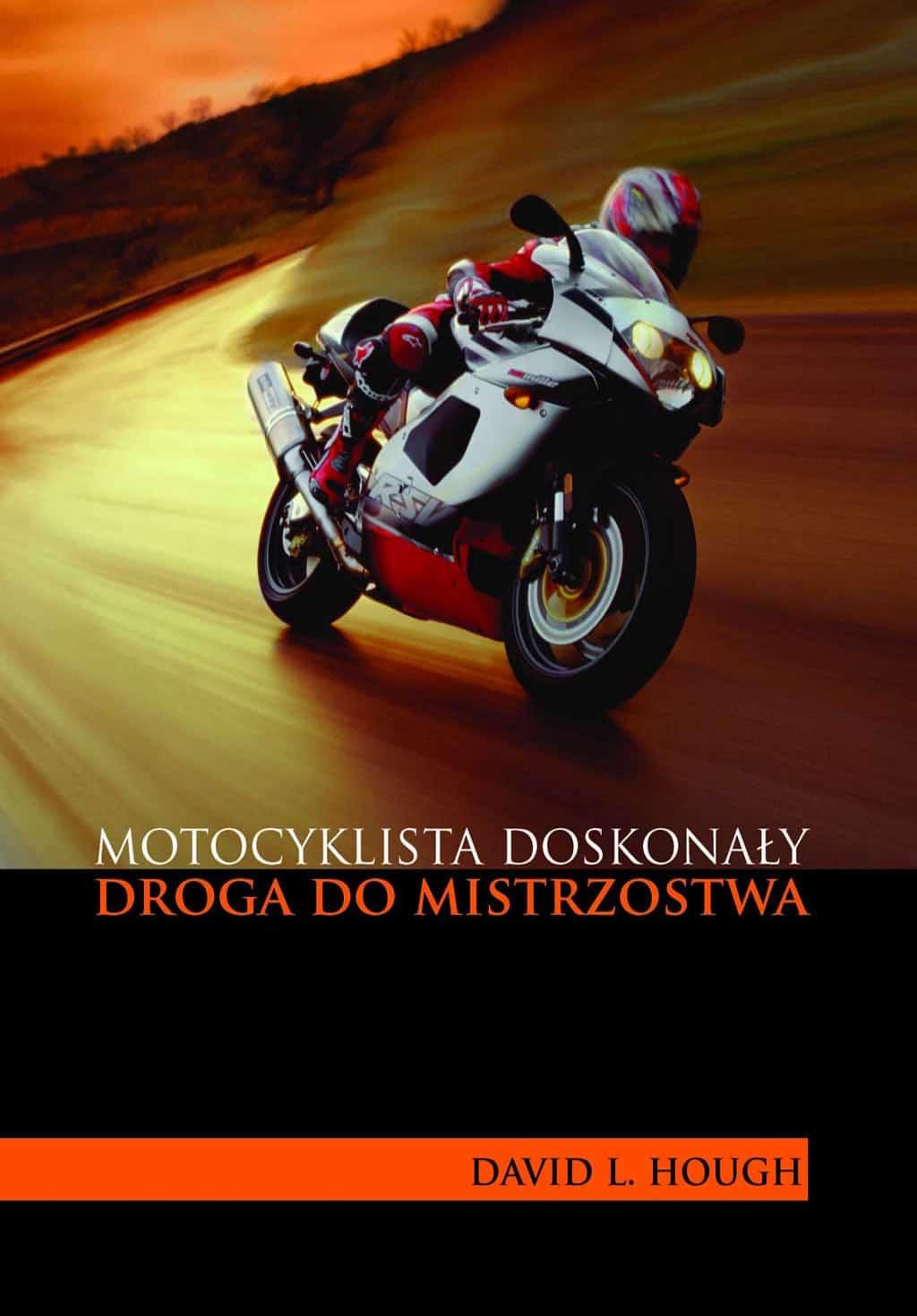 okładka książki motocyklista doskonaly droga domistrzostwa